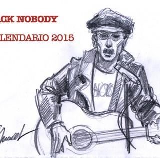 Nobody, calendario 2015