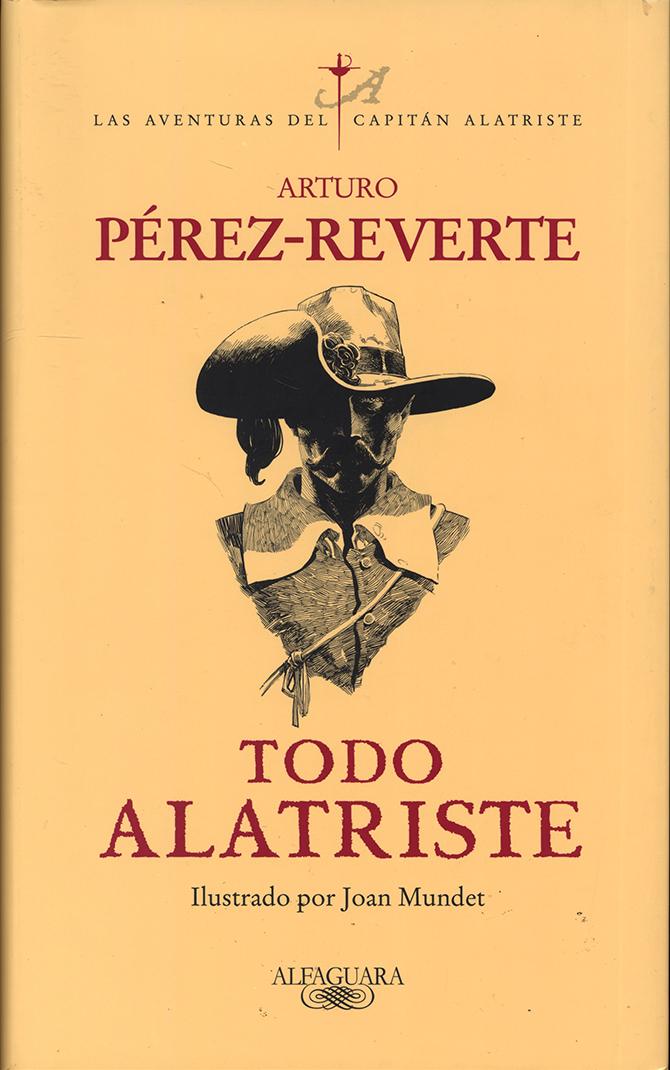 Nueva edición de Todo Alatriste