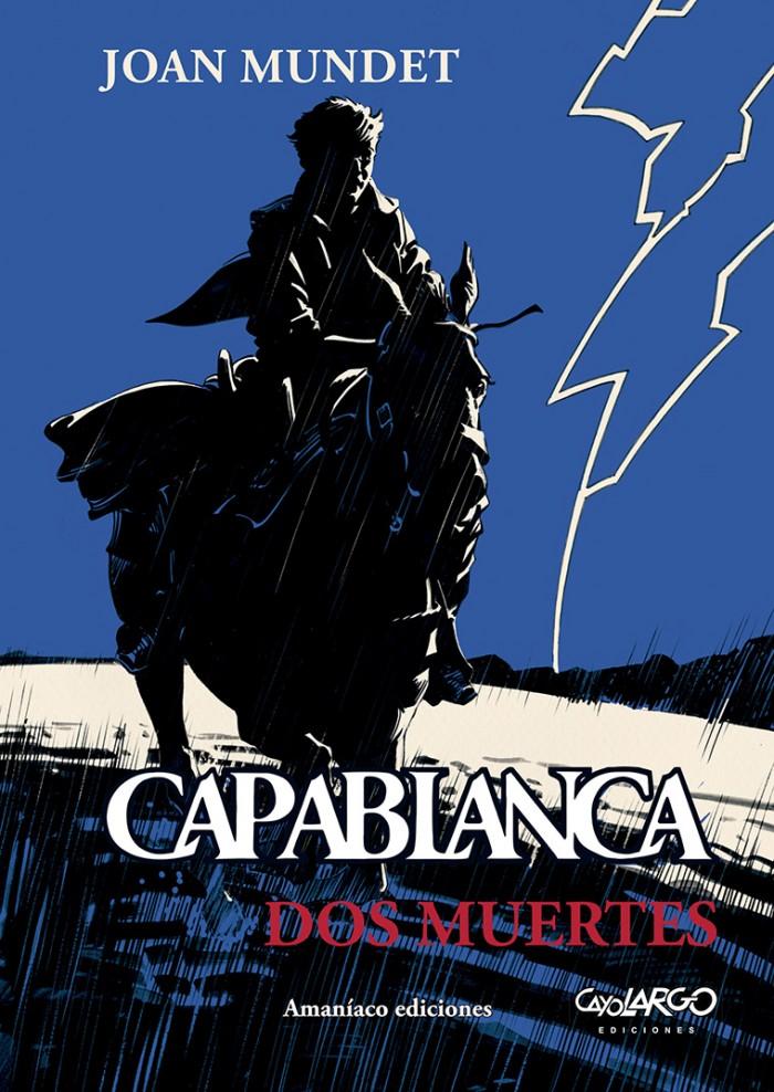 """Capablanca """"Dos muertes"""""""
