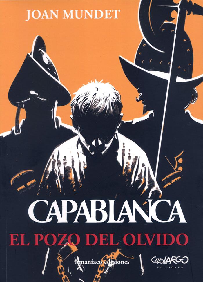 """Capablanca """"El pozo del olvido"""""""